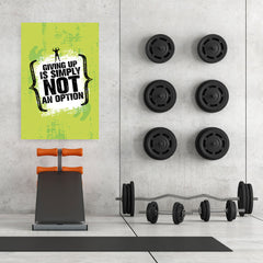 Ezposterprints - Giving Up | Gym Inspiration Motivation Quotes - 32x48 ambiance display photo sample
