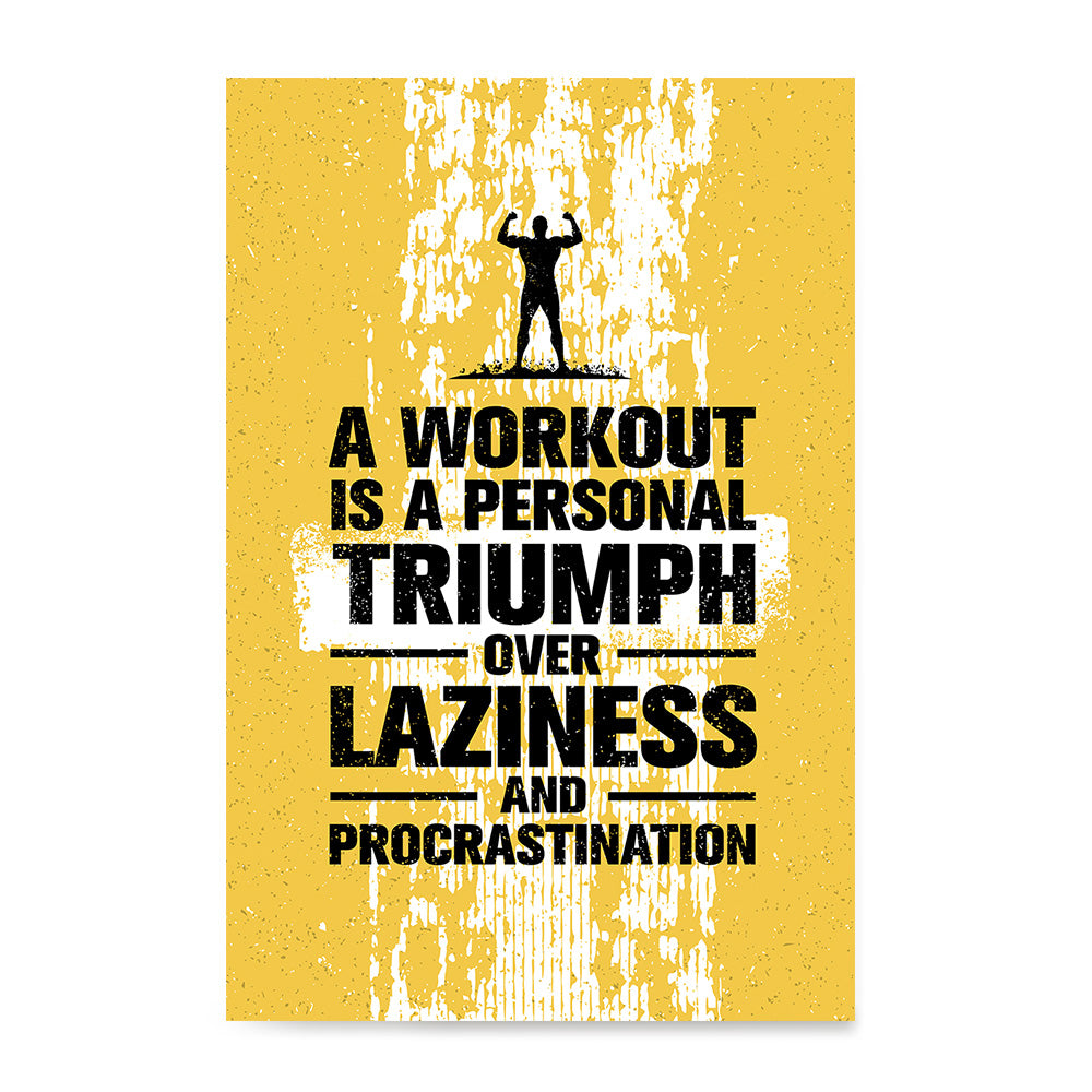 Ezposterprints - Laziness | Gym Inspiration Motivation Quotes