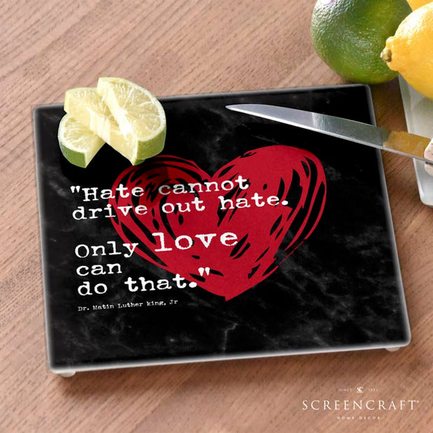 "MLK ""Only Love"" Glass Cutting Board"