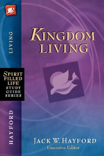 Kingdom Living: Growing Steadfast in the Faith