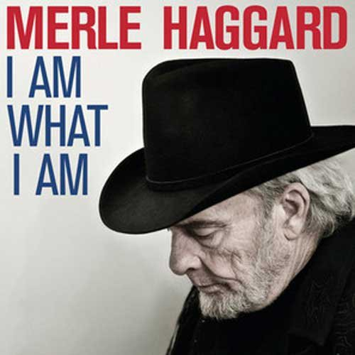 MERLE HAGGARD - I AM WHAT I AM - Vinyl New