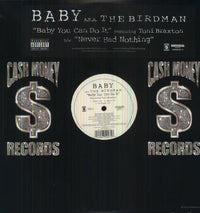 BABY AKA #1 STUNNA - BABY YOU CAN DO IT (X3) / NEVER HAD NOTH - Vinyl New