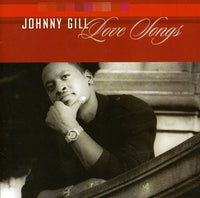 JOHNNY GILL - LOVE SONGS - CD New