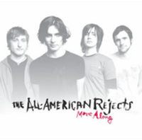 ALL-AMERICAN REJECTS - MOVE ALONG - CD New