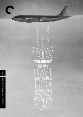 CRITERION COLLECTION: DR STRANGELOVE OR - CRITERION COLLECTION: DR STRANGELOVE OR - Video BluRay