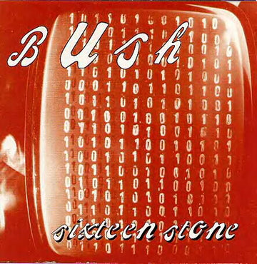 BUSH - SIXTEEN STONE - Vinyl New