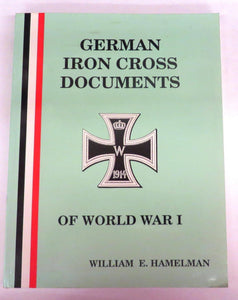 German Iron Cross Documents of World War I