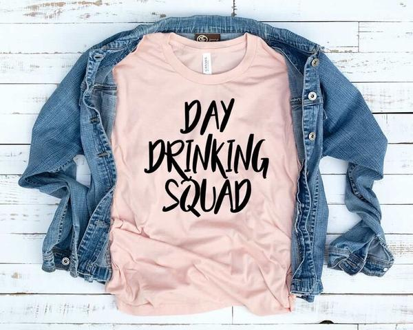 """Day Drinking Squad"" T-Shirt"