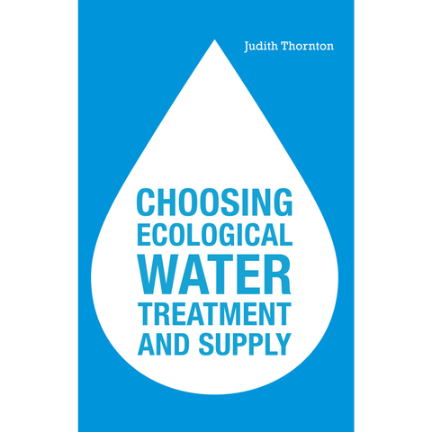 Choosing Ecological Water Supply and Treatment