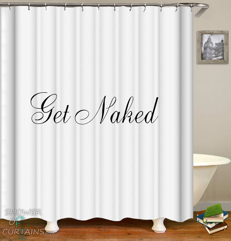 Fancy Get Naked Shower Curtain