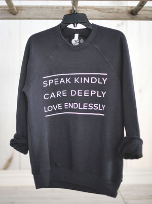 Speak Kindly || Crew Sweatshirt