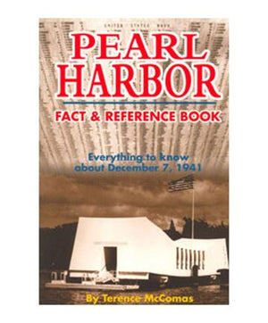 Pearl Harbor Facts and Reference Book
