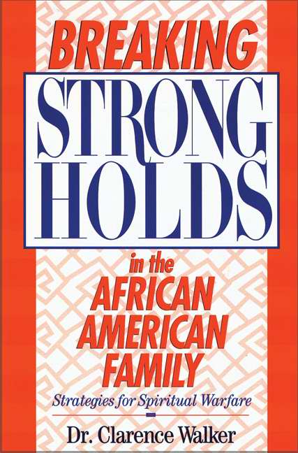 Breaking Strongholds In African American Family