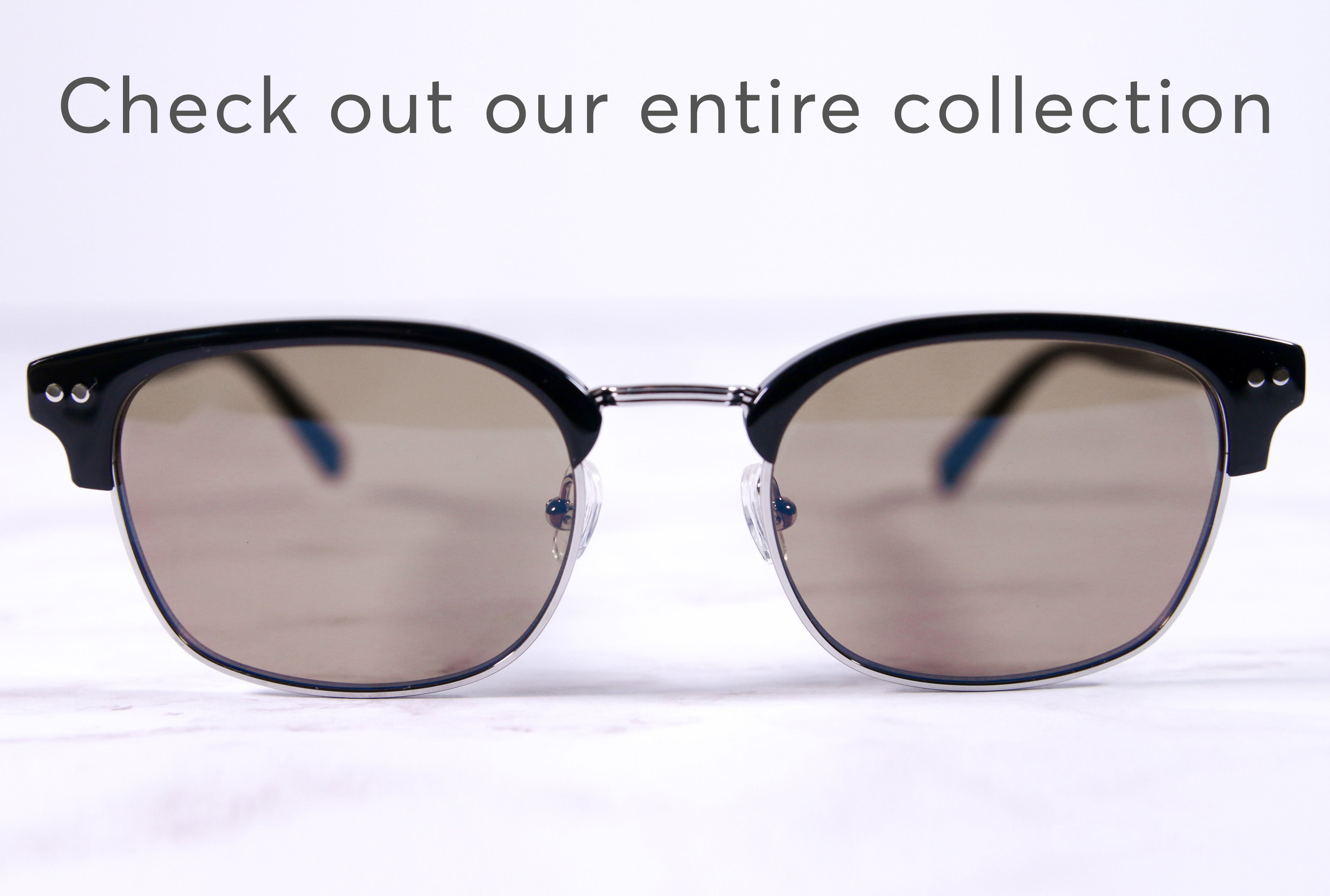 Check out our entire collection