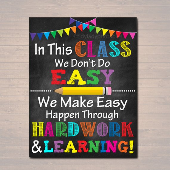 In This Class We Don't Do Easy We Make Easy Happen Hard Work & Learning Poster, Classroom Motivational Art, Teacher Printable Chalkboard Art