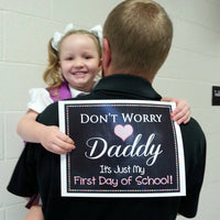 Don't Worry Daddy, Back to School Photo Prop, Pre-K/Kindergarten School Chalkboard Signs, 1st Day of School Funny Dad Prop, INSTANT DOWNLOAD