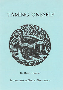 Tract: Taming Oneself