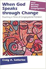 When God Speaks Through Change: Preaching in Times of Congregational Transition
