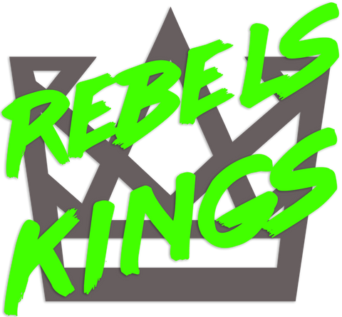 Rebels & Kings