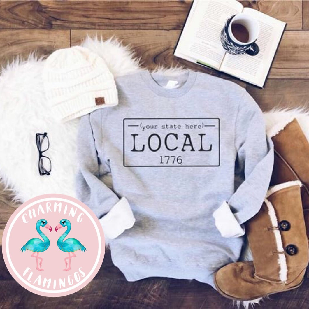 Local State License Plate Sweatshirt