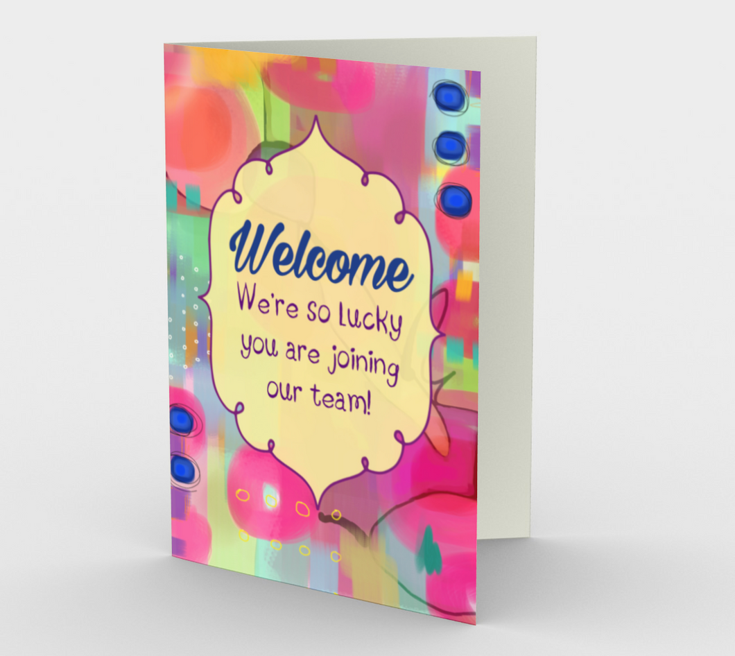 1062 Welcome - We're So Lucky To Have You Card By Deloresart