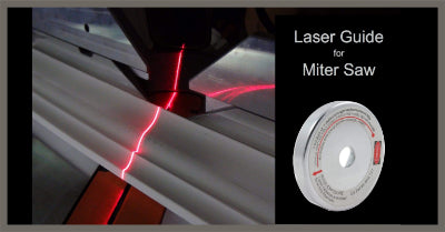 Laser Guide - (For Miter Your Saw)