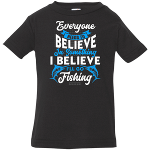 Infant Believe in Fishing T-Shirt