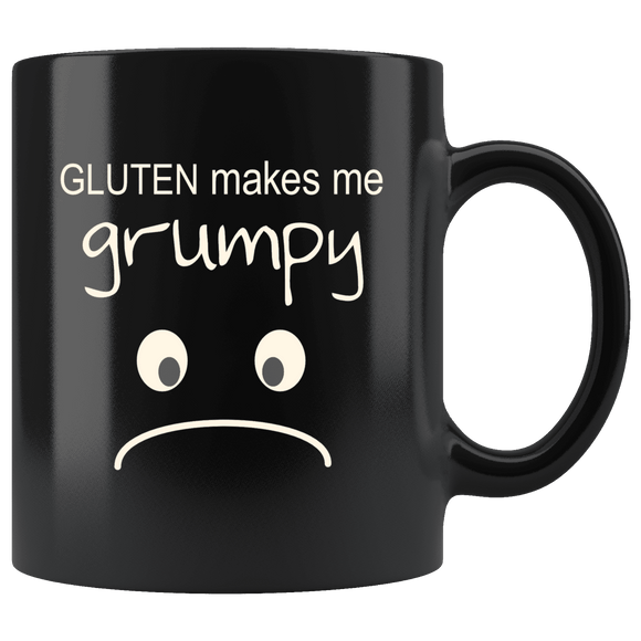 Gluten Makes Me Grumpy 11 0z Black Mug 11 oz Blk