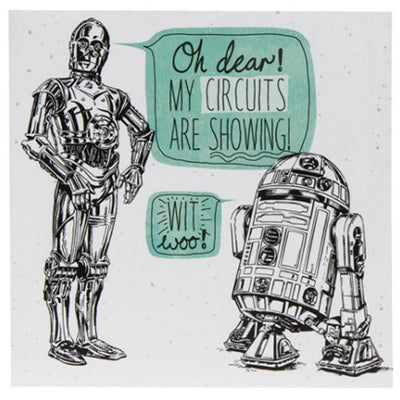 Oh Dear, My Circuits Are Showing - Greetings Card