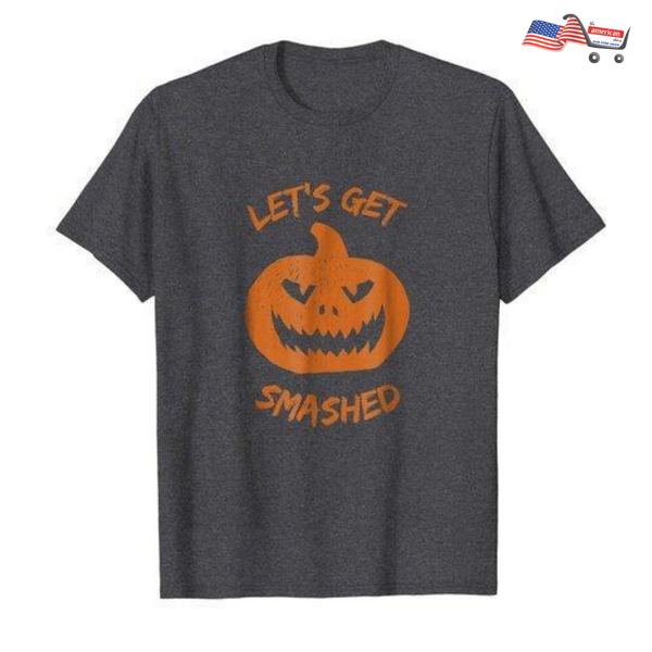 Let's Get Smashed Pumpkin Halloween Orange T-Shirt