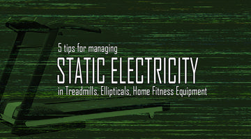 5 Tips to Stop Treadmill Static Shock