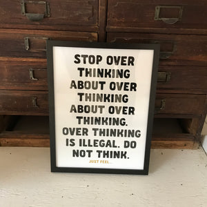 "Affiche sérigraphiée ""No overthinking"""