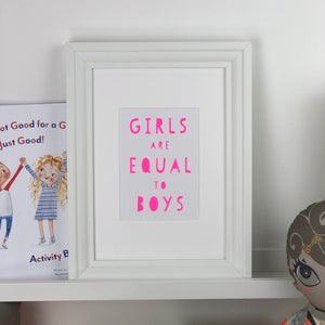 Girls Are Equal To Boys Print In Collaboration With Thea Chops Books