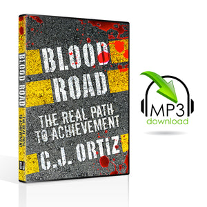Blood Road: The Real Path to Achievement (5 MP3s)