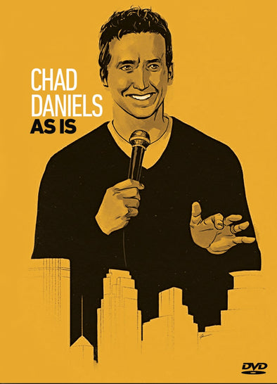 Chad Daniels: As Is