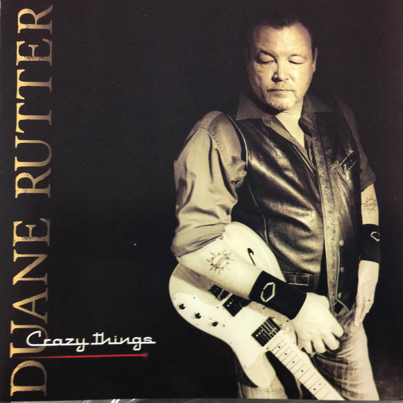 Duane Rutter - Crazy Things CD