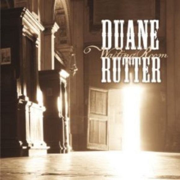 Duane Rutter - Waiting Room CD