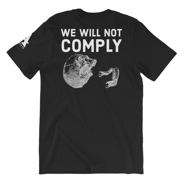 we will not comply v2 dark t-shirt