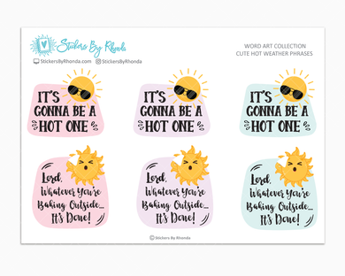 Cute Hot Weather Phrases Word Art - Planner Stickers
