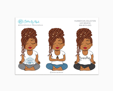 Mia With Locs - Just Breathe - Planner Girl Collection -  Limited Edition