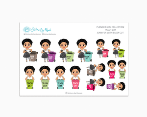 Jennifer With Sassy Cut - Trash Day  - Take Out The Trash - Planner Stickers