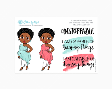 Tina With Sassy Cut - Unstoppable - Blue & Pink - Limited Edition - Quote Stickers - Planner Girl Collection - Planner Stickers