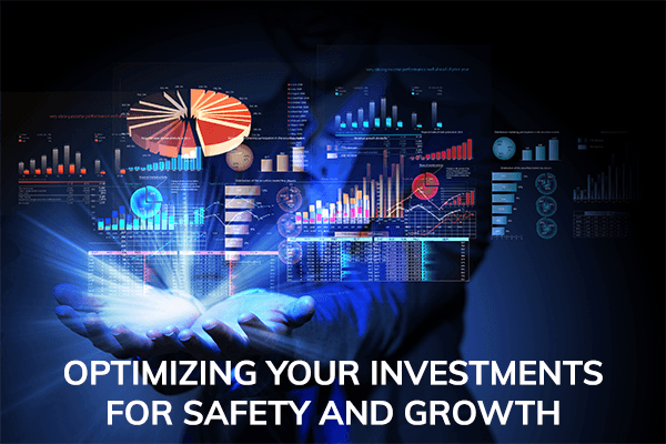 STRATEGIC INVESTING MODULE 1 | OPTIMIZING YOUR INVESTMENTS FOR SAFETY AND GROWTH