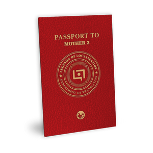 Legends of Localization: Passport to MOTHER 2