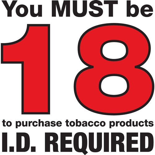 "Die Cut Decal- ""You MUST Be 18"""