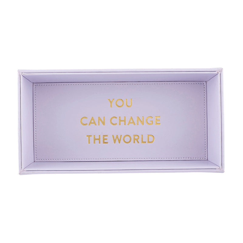 YOU CAN CHANGE THE WORLD Valet/Desk Tray