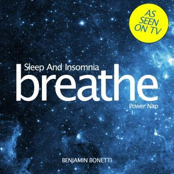 Breathe ‰ÛÒ Sleep And Insomnia: Power Nap