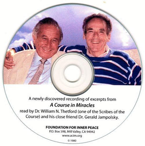 ACIM Excerpts Read by Bill Thetford and Gerald Jampolsky (CD)