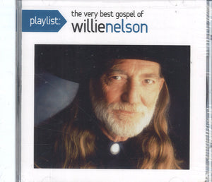 Willie Nelson Playlist: The Very Best Gospel of Willie Nelson
