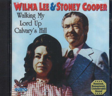 Wilma Lee & Stoney Cooper Walking My Lord Up Calvary's Hill